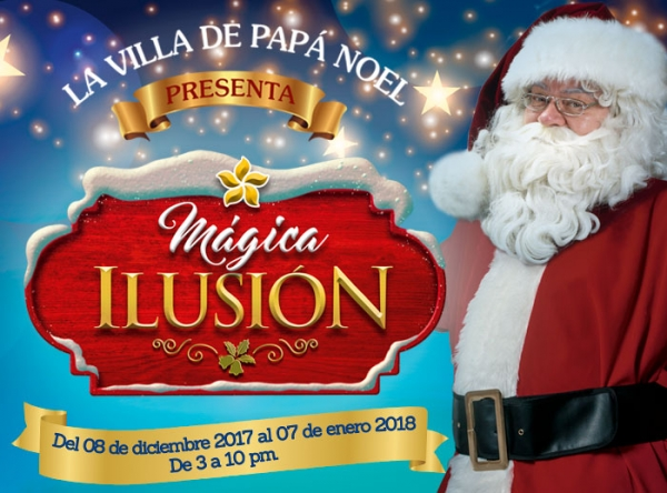 La Villa de Papá Noel presenta: Mágica Ilusión - Mall del Sur