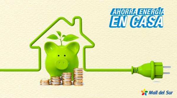 Ahorra energía en casa - Mall del Sur