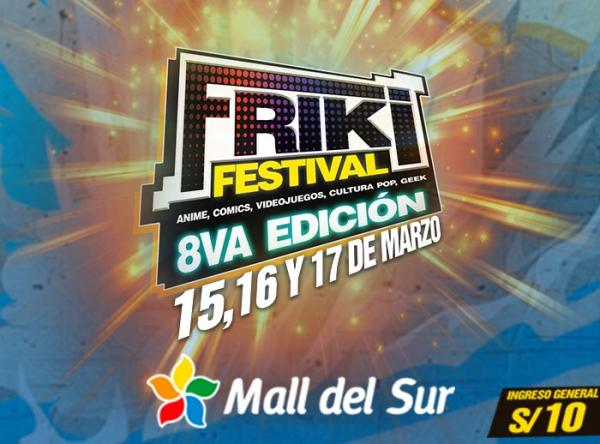 FRIKI FESTIVAL 8VA EDICIÓN - Mall del Sur