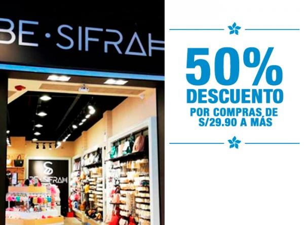 50% DCTO POR COMPRAS DESDE S/29.90 BE SIFRAH - Mall del Sur