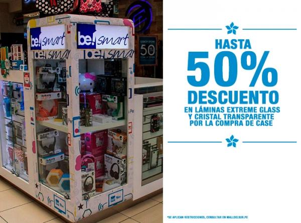 HASTA 50% DCTO EN LÁMINAS EXTREME GLASS Y CRISTAL POR COMPRA DE CASE Be Smart - Mall del Sur