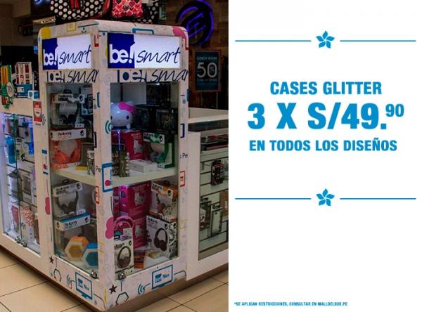 CASES GLITTER 3 X S/49.90 Be Smart - Mall del Sur