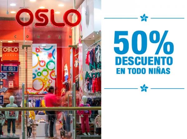 50% DCTO EN TODO NIÑAS Oslo - Mall del Sur