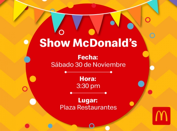 SHOW INFANTIL CON MC DONALD'S - Plaza Norte
