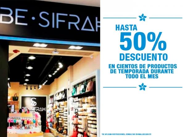 HASTA 50% DCTO EN PRODUCTOS DE TEMPORADA BE SIFRAH - Mall del Sur