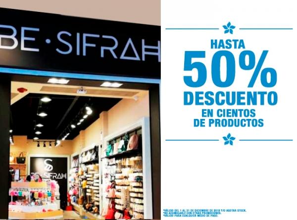 HASTA 50% DCTO EN CIENTOS DE PRODUCTOS BE SIFRAH - Mall del Sur