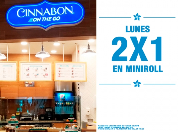 LUNES DE 2 X 1 EN MINIROLL CINNABON - Mall del Sur