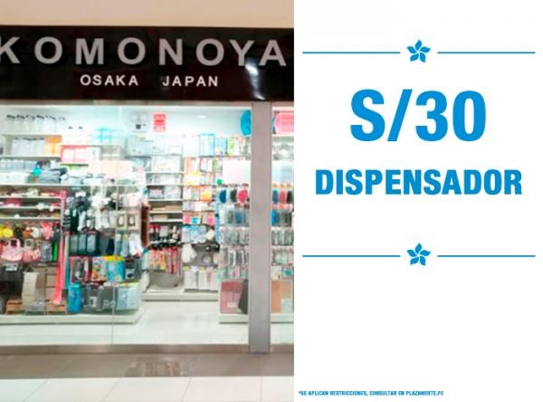 DISPENSADOR A SOLO S/30. KOMONOYA - Mall del Sur