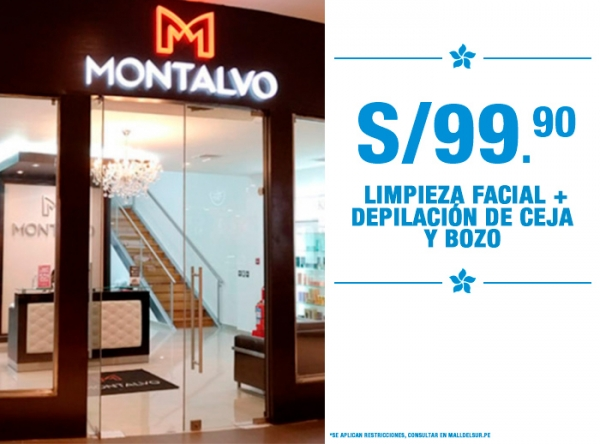 LIMPIEZA FACIAL + DEPILACIÓN DE CEJA Y BOZO A S/99.90 MONTALVO - Mall del Sur
