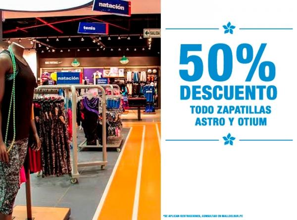 50% DCTO EN TODO ZAPATILLAS ASTRO Y OTIUM MARATHON - Mall del Sur