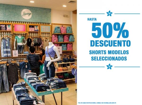 HASTA 50% DCTO EN SHORTS SELECCIONADOS - Plaza Norte