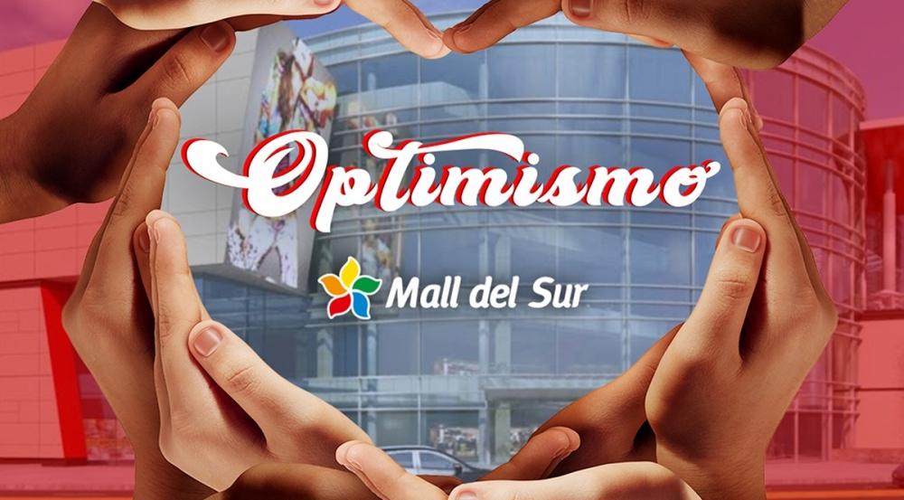 OPTIMISMO  - Mall del Sur