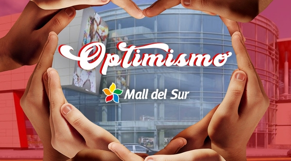 OPTIMISMO  - Mall del Sur