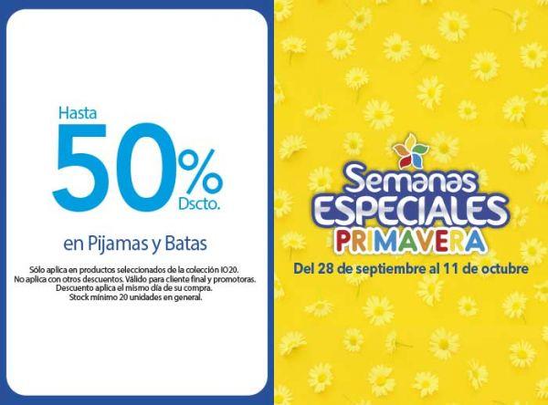 HASTA 50% DSCTO EN PIJAMAS Y BATAS - Plaza Norte