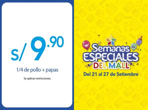 1/4 DE POLLO + PAPAS A S/9.90 - Mediterraneo - Mall del Sur