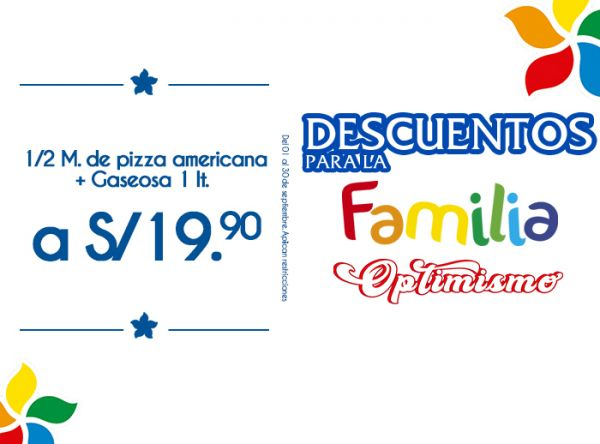 1/2 M, DE PIZZA AMERICANA + GASEOSA 1LT A S/19.90 RUSTICA - Mall del Sur