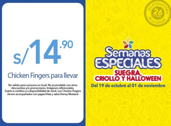 CHICKEN FINGERS PARA LLEVAR A S/14.90 FRIDAY'S - Mall del Sur