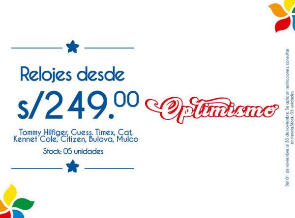 RELOJES DESDE S/. 249 TOMMY HILFIGER, GUESS. TIMEX, CAT, KENNET COLE, CITIZEN, BULOVA, MULCO. STOCK: 5 UNIDADES - Plaza Norte