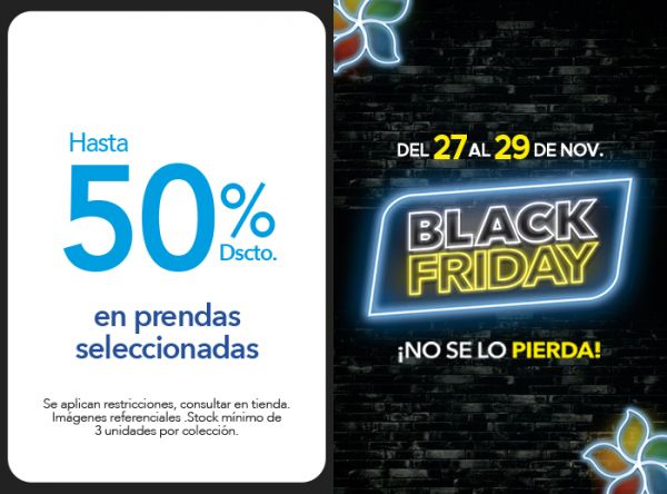HASTA 50% DSCTO. EN PRENDAS SELECCIONADAS - Plaza Norte
