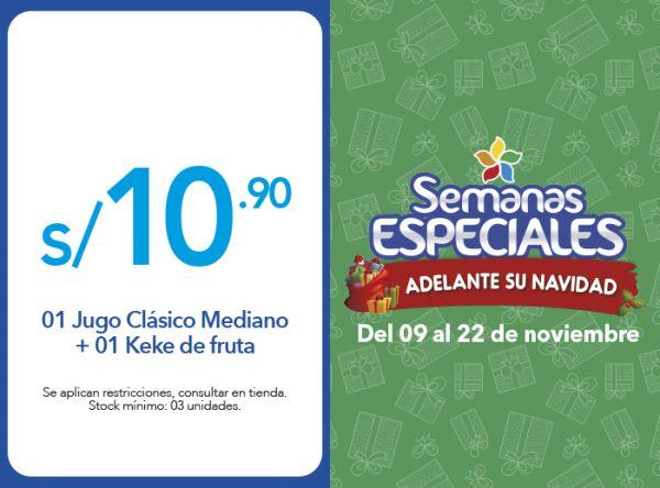 01 JUGO CLÁSICO MEDIANO + 01 KEKE DE FRUTA A SOLO S/10.90 - Plaza Norte