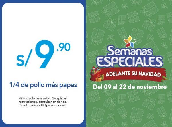 1/4 DE POLLO MÁS PAPAS A S/ 9.90 - Plaza Norte