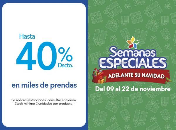 HASTA 40% DSCTO EN MILES DE PRENDAS  - Plaza Norte