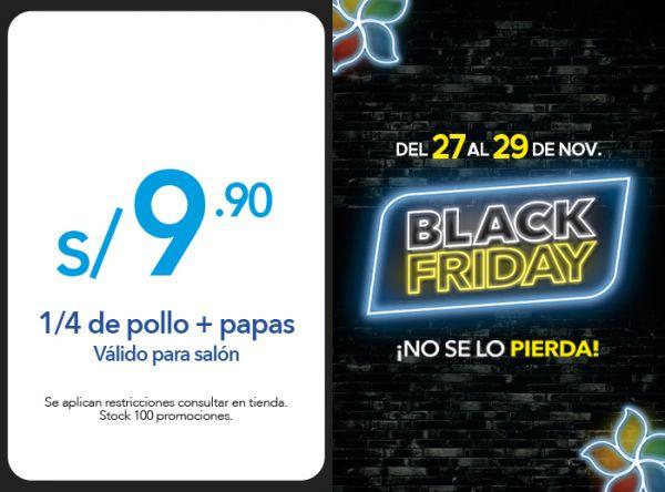 1/4 DE POLLO + PAPAS A S/ 9.90 - Plaza Norte