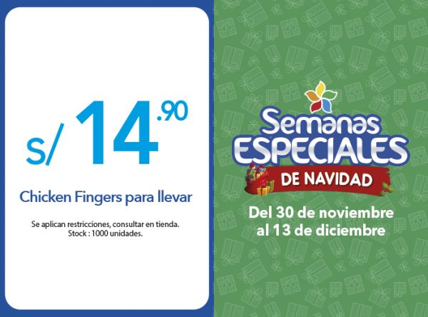 CHICKEN FINGERS PARA LLEVAR A S/14.90 - Plaza Norte