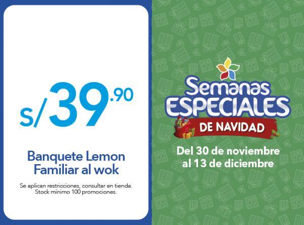 BANQUETE LEMON FAMILIAR AL WOK S/. 39.90 - Chinawok - Mall del Sur