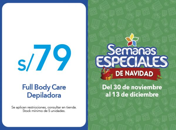 FULL BODY CARE DEPILADORA S/ 79.00 - Quality Store - Mall del Sur