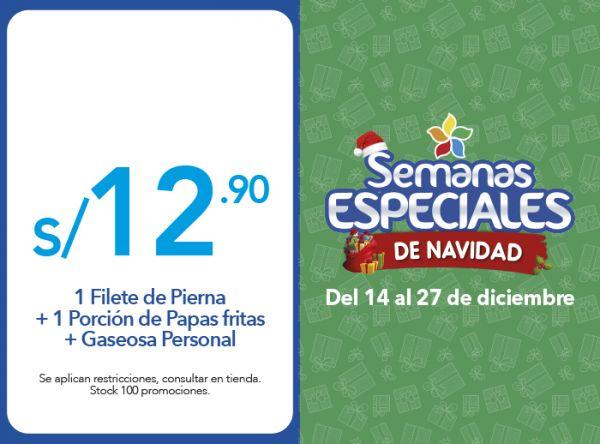 1 FILETE DE PIERNA + 1 PORCIÓN DE PAPAS FRITAS + GASEOSA PERSONAL A S/.12.90 - Plaza Norte