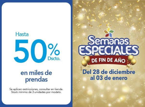HASTA 50% DSCTO. EN MILES DE PRENDAS - Plaza Norte