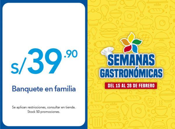 BANQUETE EN FAMILIA A S/ 39.90 - Plaza Norte