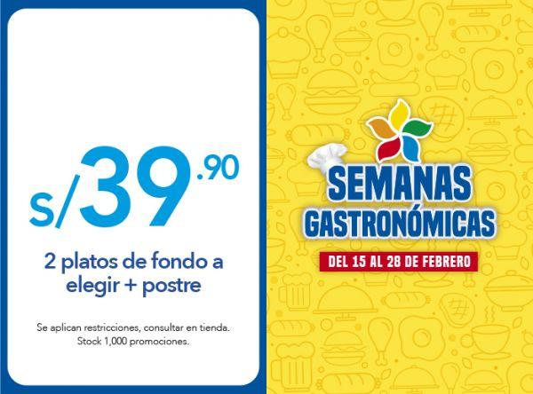 2 platos de fondo a elegir + postre a S/ 39.90 - Plaza Norte