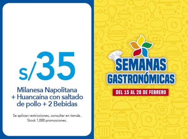 Milanesa Napolitana + Huancaína con saltado de pollo + 2 Bebidas = S/ 35.00 - Plaza Norte