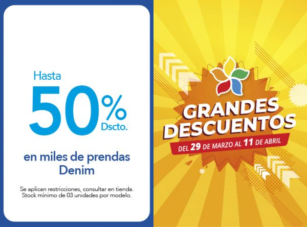 HASTA 50% DSCTO. EN MILES DE PRENDAS DENIM - Plaza Norte