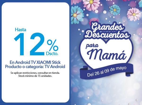 HASTA 12% DSCTO. EN ANDROID TV XIAOMI STICK. PRODUCTO O CATEGORÍA: TV ANDROID. COMPUUSA - Mall del Sur
