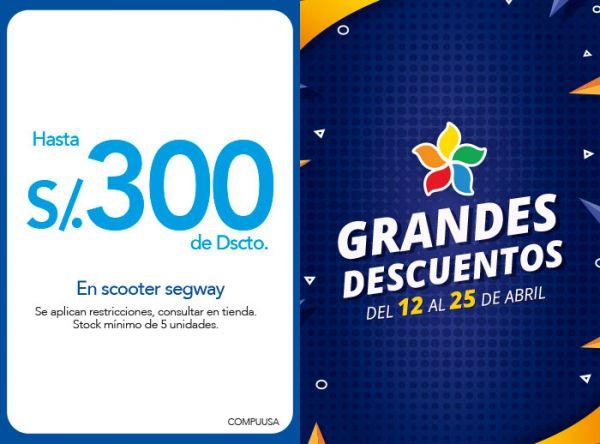 HASTA S/300 .00 DE DSCTO. EN SCOOTER SEGWAY COMPUUSA - Mall del Sur