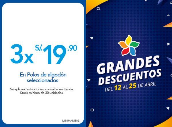 3 X S/19.90 EN POLOS DE ALGODÓN SELECCIONADOS - Plaza Norte