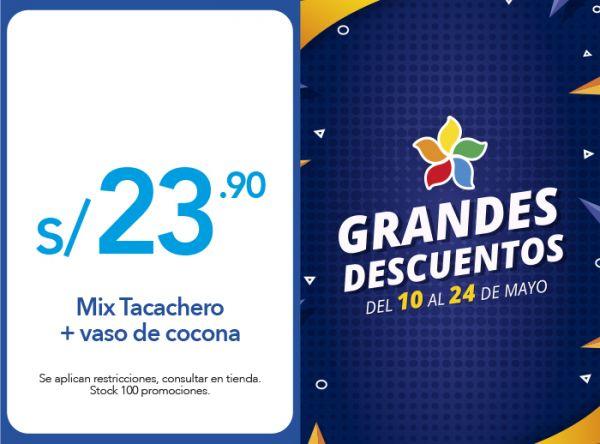 MIX TACACHERO + VASO DE COCONA A  S/23.90 La Choza de la Anaconda - Mall del Sur
