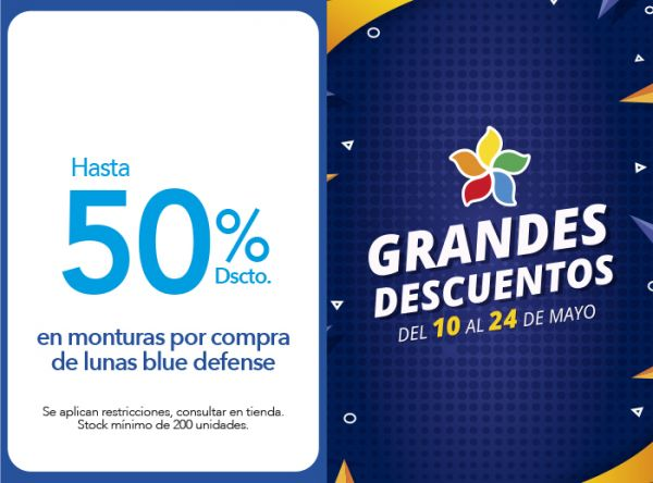 HASTA 50% DSCTO. EN MONTURAS POR COMPRA DE LUNAS BLUE DEFENSE Vision Center - Mall del Sur