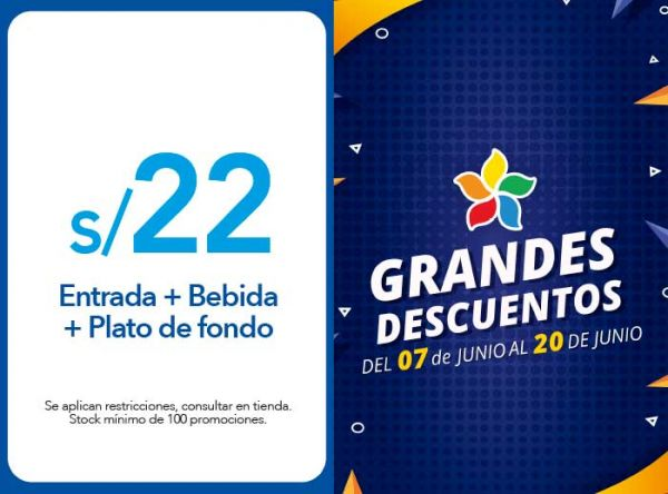 ENTRADA + BEBIDA + PLATO DE FONDO A S/22.00 - Plaza Norte