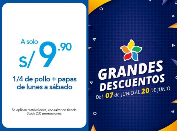 1/4 DE POLLO + PAPAS A S/ 9.90 DE LUNES A SÁBADO - Plaza Norte