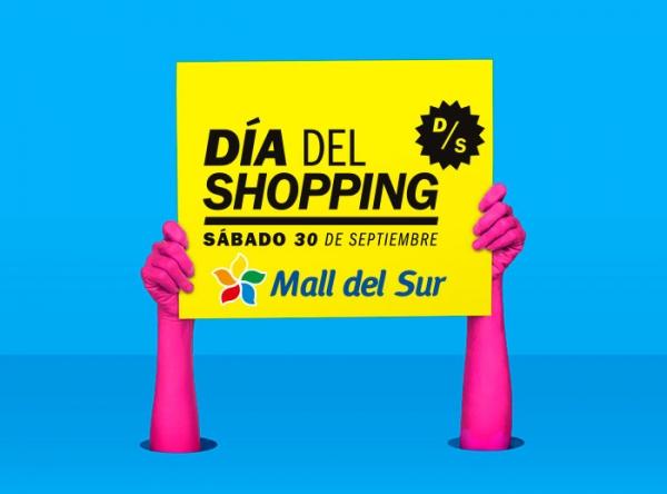 ¡Vive el Día del Shopping en Mall del Sur! - Mall del Sur